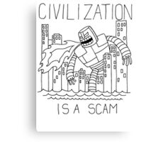 Civilization is a Scam (with robot) Canvas Print