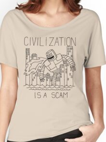 Civilization is a Scam (with robot) Women's Relaxed Fit T-Shirt
