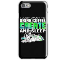 2016 Coffee Create Sleep iPhone Case/Skin