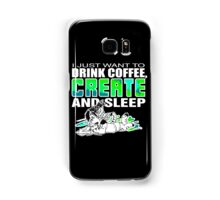 2016 Coffee Create Sleep Samsung Galaxy Case/Skin