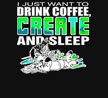 2016 Coffee Create Sleep Unisex T-Shirt