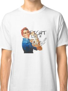 Fight like a Girl, Rosie Riveter Classic T-Shirt