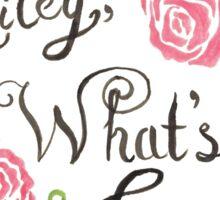 Miley, What's Good? Sticker