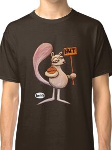 This Squirrel's Nuts Classic T-Shirt