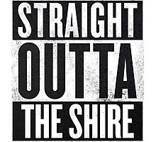 Straight Outta The Shire Photographic Print