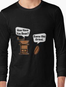 Coffee Bean Grinder Long Sleeve T-Shirt