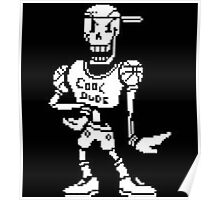 CHEAP UNDERTALE PAPYRUS COOL DUDE WHITE  Poster
