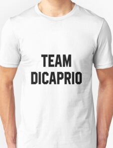 Team Dicaprio - Black Text Unisex T-Shirt
