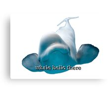 Whale Hello There Beluga Canvas Print