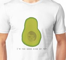 Avocado- I'm the Good Kind of Fat Unisex T-Shirt