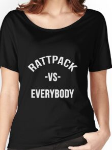 RattPack Vs Everybody Women's Relaxed Fit T-Shirt