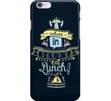 When in Doubt, Eat Lunch! Tee iPhone Case/Skin