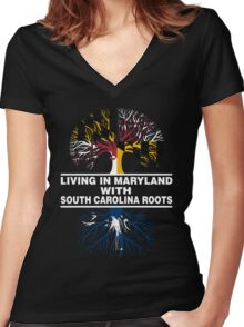 LIVING IN MARYLAND WITH SOUTH CAROLINA ROOTS Women's Fitted V-Neck T-Shirt