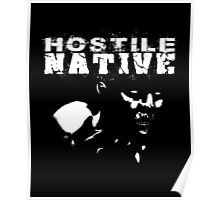 Hostile Native Poster