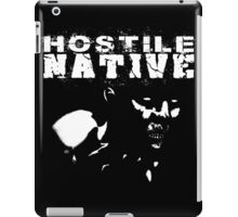 Hostile Native iPad Case/Skin