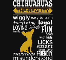 CHIHUAHUAS THE REALITY Hoodie