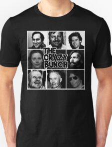The Crazy Bunch Unisex T-Shirt