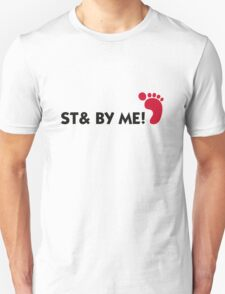 Stand with me! Unisex T-Shirt