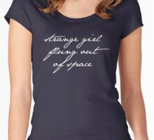 strange girl flung out of space. Women's Fitted Scoop T-Shirt
