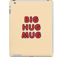 Big hug mug iPad Case/Skin