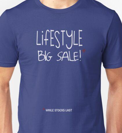 LIFESTYLE BIG SALE - while stocks last Unisex T-Shirt