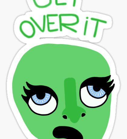 Get over it Sticker