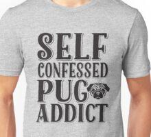 Pug Addict Pug Love Typography Unisex T-Shirt