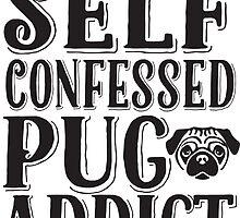 Pug Addict Pug Love Typography by Pip Gerard