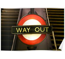 London Underground Way Out Poster