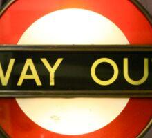 London Underground Way Out Sticker