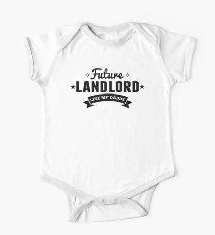 Future Landlord Like My Daddy One Piece - Short Sleeve