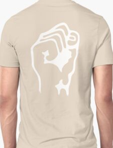 Power to the People, Grip, Fist, Punch, Fight, Strength, Power, Grasp, tough, Karate, Martial Arts, MMA, WHITE Unisex T-Shirt