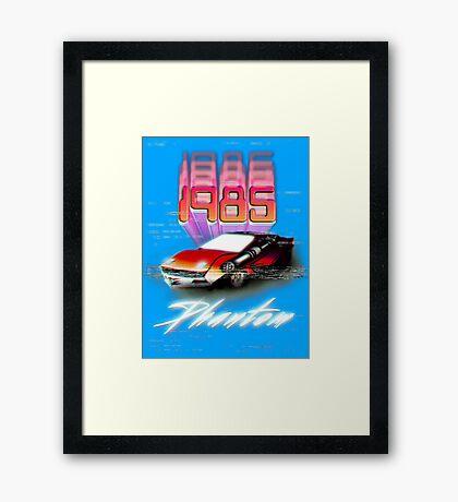 1985 PHANTOM! Framed Print