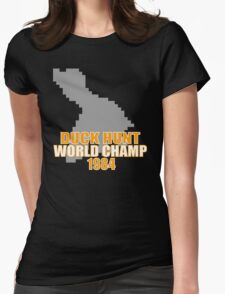 Duck Hunt Gaming Quote Womens Fitted T-Shirt