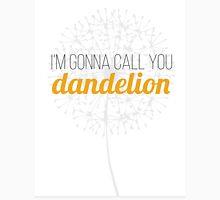 I'm Gonna Call You Dandelion Classic T-Shirt