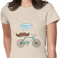 mustaches enjoy cycling too Womens Fitted T-Shirt