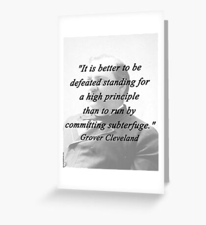 High Principle - Grover Cleveland Greeting Card