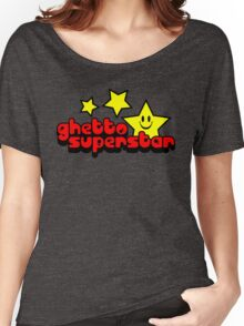 Ghetto Superstar Funny Quote Women's Relaxed Fit T-Shirt