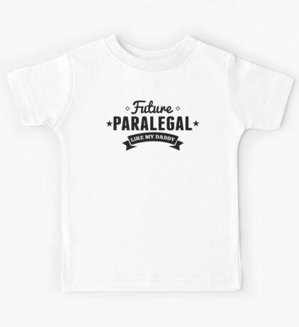 Future Paralegal Like My Daddy Kids Tee