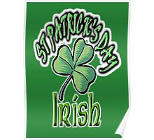 Saint Patrick's Day, Irish, Eire, Ireland, USA, Lucky Clover Poster