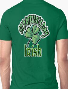 Saint Patrick's Day, Irish, Eire, Ireland, USA, Lucky Clover T-Shirt