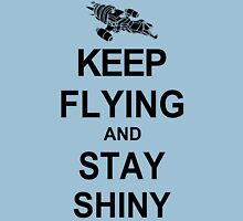 Keep Flying and Stay Shiny Serenity Unisex T-Shirt