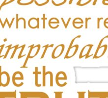 Elimiated the Impossible Sticker