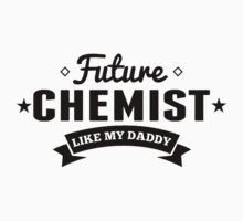 Future Chemist Like My Daddy One Piece - Long Sleeve