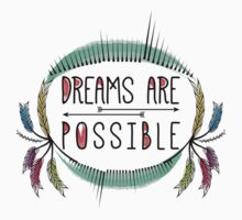 Dreams are Possible. Motivational Decorative Typography. One Piece - Long Sleeve