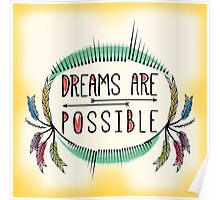Dreams are Possible. Motivational Decorative Typography. Poster