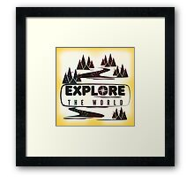 Explore the world. Typography Framed Print