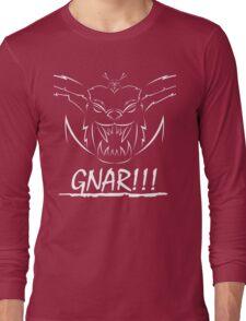 GNAR!!! (white) Long Sleeve T-Shirt