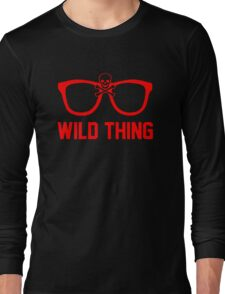 Wild Thing - For The Major League Indians Fan! Long Sleeve T-Shirt