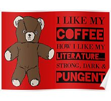 Strong Coffee Poster